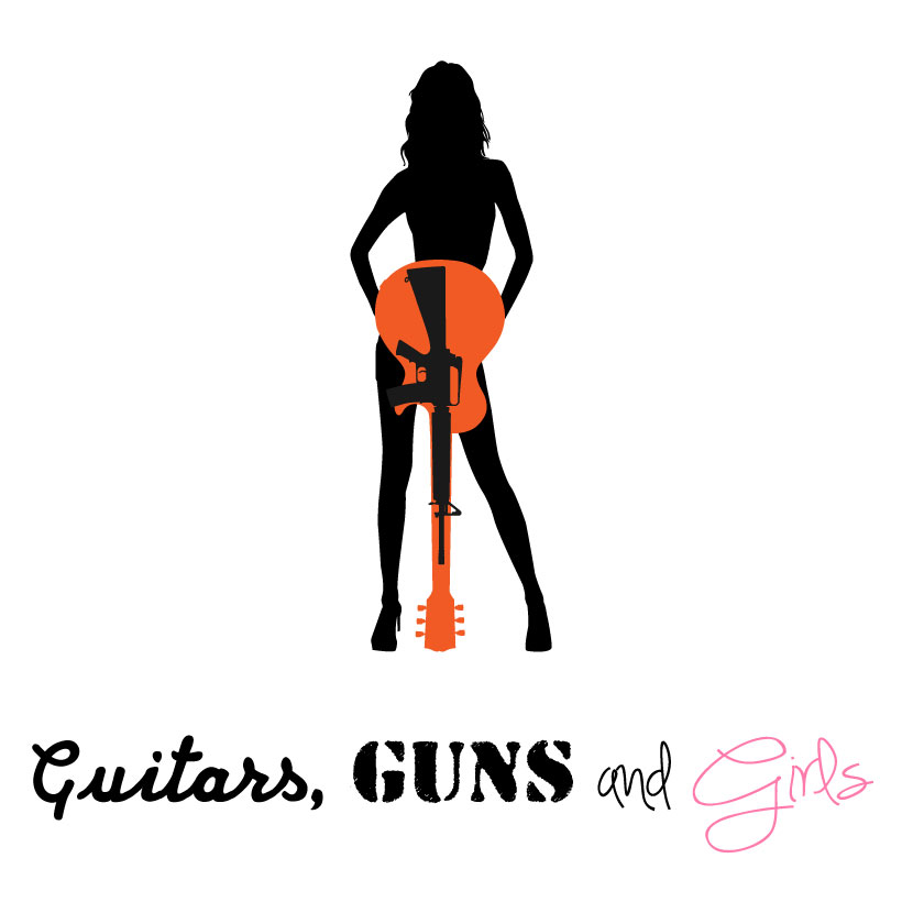 Guitars, Guns and Girls